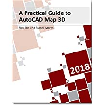 A Practical Guide to AutoCAD Map 3D 2018