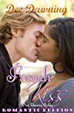 French Kiss: Romantic Version (Love is Everything Book 4)