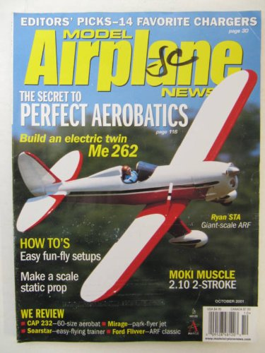 Model Airplane News Magazine October 2001 The Secret to Perfect Aerobatics, Ryan STA, Moki Muscle, 2.10 2-Stroke, How To's, Cap 232, Mirage, Soarstar, Ford - Rc Aerobatics Fly
