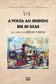 A volta ao mundo em 80 dias (clássicos em 80 páginas Livro 6)