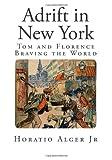 Adrift in New York, Horatio Alger, 1499386222