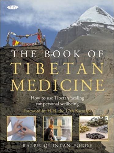 f793a4626780 The Book of Tibetan Medicine: How to Use Tibetan Healing for ...