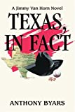 Texas, in Fact, Anthony Byars, 0595327419