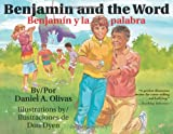 img - for Benjamin and the Word / Benjamin y la palabra book / textbook / text book