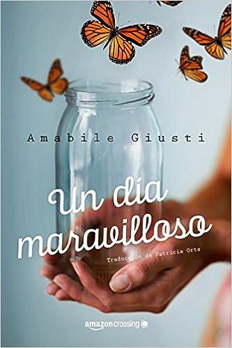 Un día maravilloso, Amabile Giusti (rom) 51strZNuqGL._SX331_BO1,204,203,200_