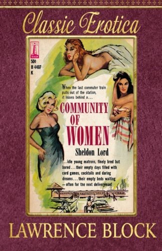 Community of Women (Collection of Classic Erotica) (Volume 8)