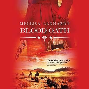 Amazon com: Blood Oath (Audible Audio Edition): Melissa