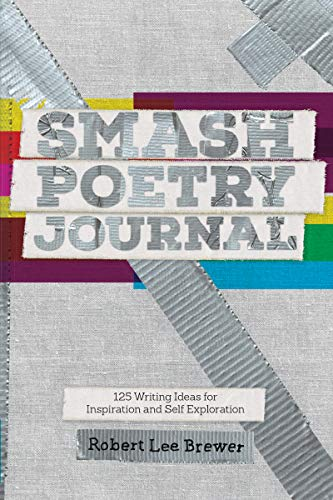 Smash Poetry Journal: 125 Writing Ideas for Inspiration and Self Exploration