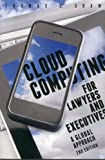 Cloud Computing for Lawyers and Executives: A Global Approach