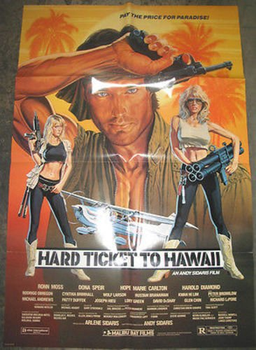 HARD TICKET TO HAWAII / ORIGINAL U.S ONE-SHEET MOVIE POSTER (DONA SPEIR)