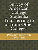 Survey of American College Students: Transferring to or from Other Colleges