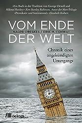 Vom Ende der Welt: Chronik eines angekündigten Untergangs (German Edition)