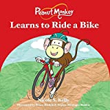 img - for Peanut Monkey Learns to Ride a Bike book / textbook / text book