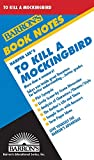To Kill A Mockingbird (Barron's Book Notes)