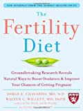 The Fertility Diet, Walter C. Willett and Patrick J. Skerrett, 0071494790