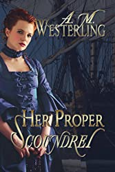 Her Proper Scoundrel (English Edition)