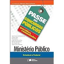 PASSE EM CONCURSOS PÚBLICOS - QUESTÕES COMENTADAS - MINISTÉRIO PÚBLICO