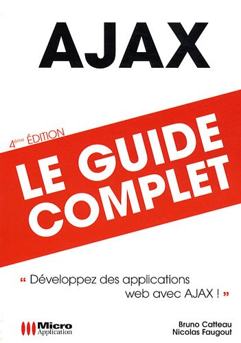 AJAX, Le guide complet Bruno Catteau