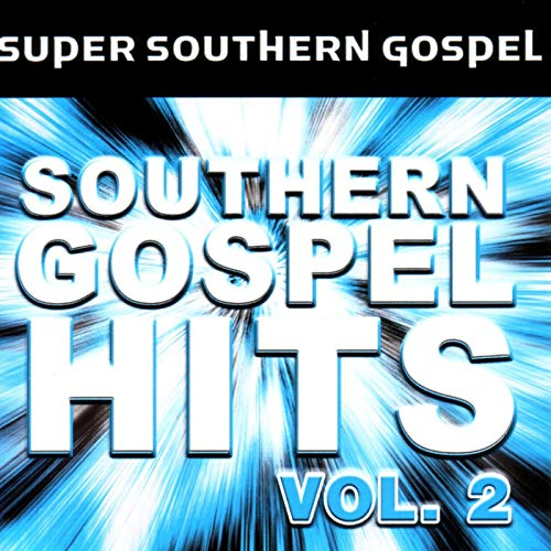Southern Gospel Hits Vol. 2