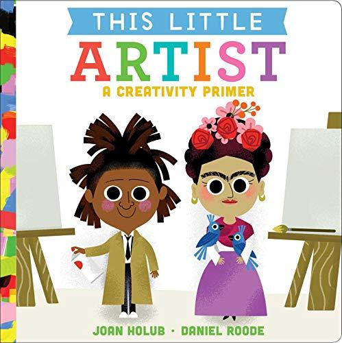 This Little Artist: An Art History Primer Board book – Illustrated, September 10, 2019