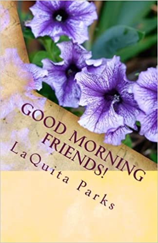 Good Morning Friends A Book Of Inspiration For Your Day Amazonde