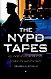 The NYPD Tapes, Graham A. Rayman, 1137279435