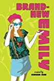 Brand New Emily by Ginger Rue (2009-05-05)