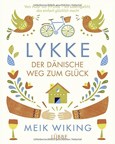 LYKKE: Der dänische Weg zum Glück
