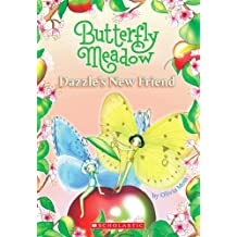 Butterfly Meadow #5: Dazzle's New Friend