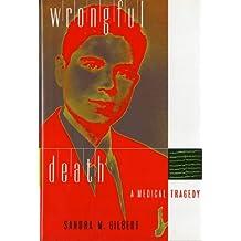 Wrongful Death: A Medical Tragedy