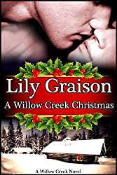 A Willow Creek Christmas (The Willow Creek Series Book 6)