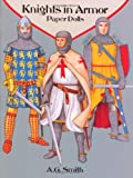 Knights in Armor Paper Dolls, A. G. Smith, 0486287955