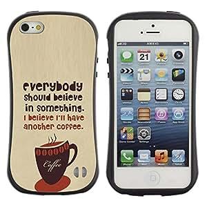 Suave TPU GEL Carcasa Funda Silicona Blando Estuche Caso de protección (para) Apple Iphone 5 / 5S / CECELL Phone case / / Coffee Caf?Barista Hipster Believe Text /