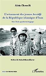 L'avènement des jeunes bassidji de la République islamique d'Iran: Une étude psychosociologique
