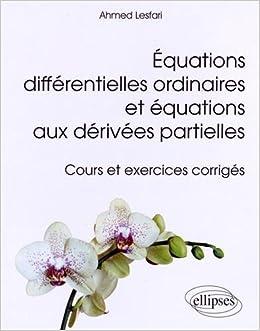 Equations Différentielles Ordinaires et Partielles