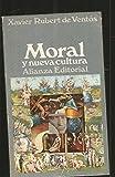 img - for Moral y nueva cultura. book / textbook / text book