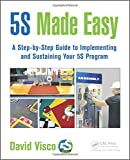 5S Made Easy: A Step-by-Step Guide to Implementing
