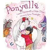 Ponyella by Laura Numeroff, Nate Evans (2011) Hardcover