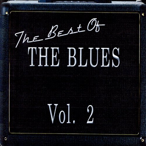 The Best Of The Blues Vol. 2