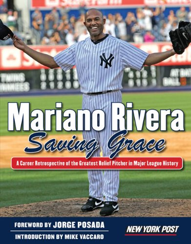 New York Post - Mariano Rivera: Saving Grace