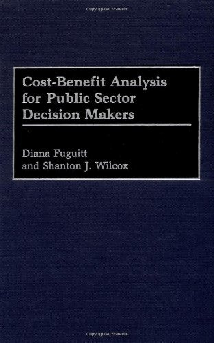 Download Cost-Benefit Analysis for Public Sector Decision Makers Pdf