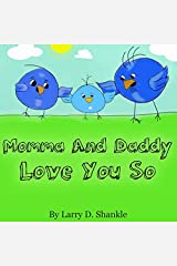 Momma And Daddy Love You So Paperback