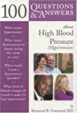 img - for 100 Questions & Answers About High Blood Pressure (Hypertension) book / textbook / text book