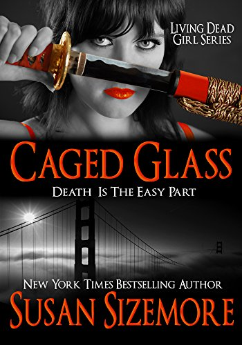 Amazon com: Caged Glass (Living Dead Girl Book 3) eBook: Susan