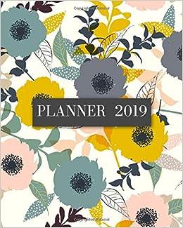 Planner 2019: Elegant Floral Pattern Cover- Weekly Planner ...