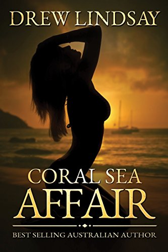 Coral sea affair ben hood thrillers book 1 kindle edition by coral sea affair ben hood thrillers book 1 by lindsay drew fandeluxe Image collections