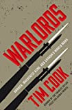 Warlords: Borden Mackenzie King And Canada's World Wars
