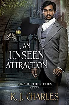 An Unseen Attraction (Sins of the Cities) by [Charles, KJ]