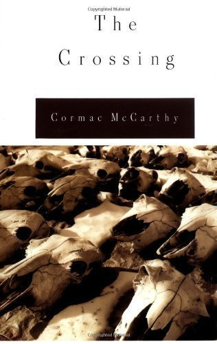 The Crossing by McCarthy, Cormac Published by Alfred A. Knopf 1st (first) edition (1994) Hardcover
