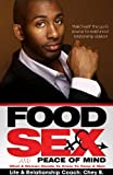 Search : Food, Sex & Peace of Mind: What A Woman Needs To Know To Keep A Man